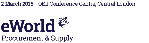 eWorld Procurement & Supply – 3 March 2015, QEII Conference Centre, Central London