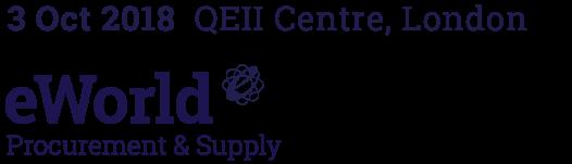 eWorld Procurement & Supply – 03 October, QEII Conference Centre, Central London